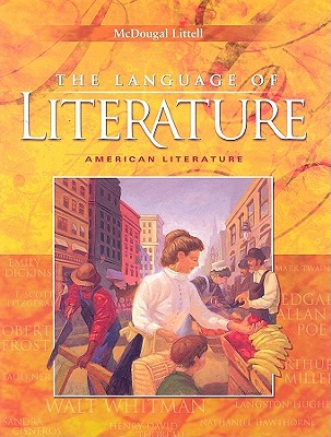 The Language Of Literature American Literature Book By Arthur N