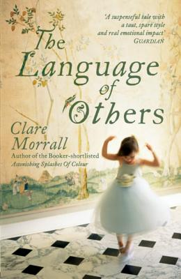 The Language of Others - Morrall, Clare