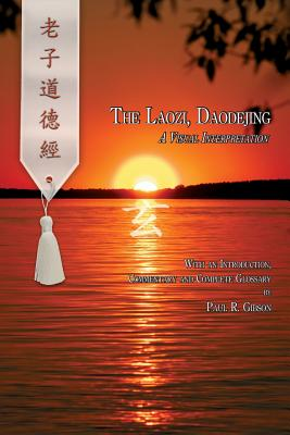 The Laozi, Daodejing - Gibson, Paul