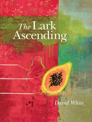 The Lark Ascending - White, David