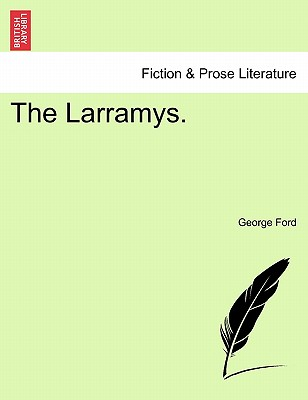 The Larramys. - Ford, George
