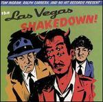 The Las Vegas Shakedown