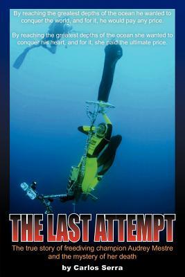 The Last Attempt - Serra, Carlos
