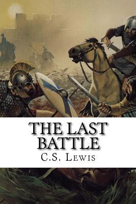 The Last Battle - Lewis, C S