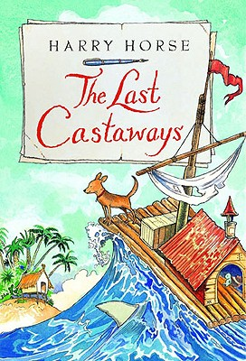 The Last Castaways: Being as It Were, the Account of a Small Dog's Adventures at Sea -