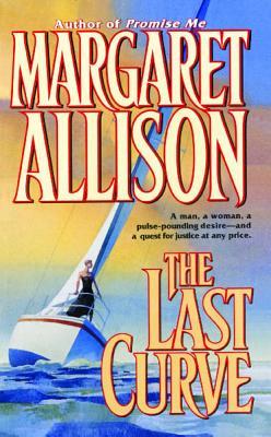 The Last Curve - Allison, Margaret, B.A.