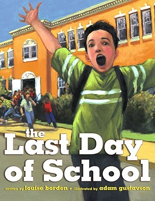 The Last Day of School - Borden, Louise