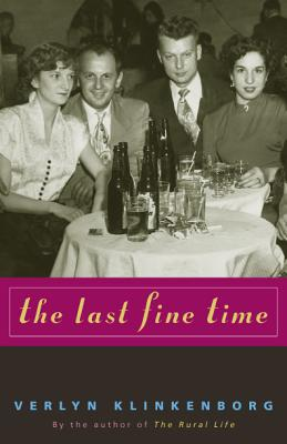 The Last Fine Time - Klinkenborg, Verlyn, PH.D.