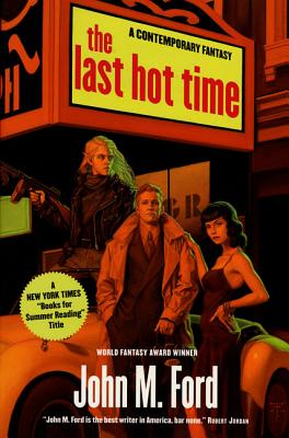 The Last Hot Time - Ford, John M