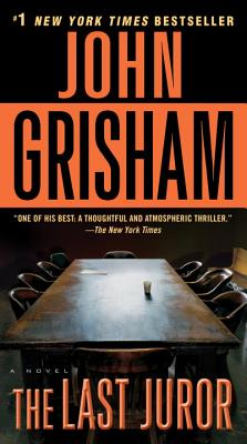 The Last Juror - Grisham, John
