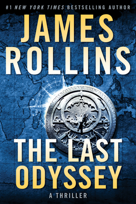 The Last Odyssey: A Thriller - Rollins, James
