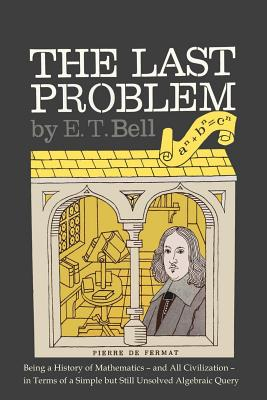 The Last Problem - Bell, Eric Temple