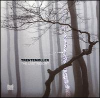 The Last Resort - Trentemøller