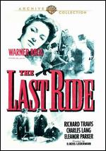 The Last Ride - David Ross Lederman