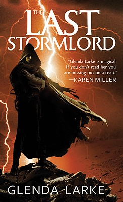 The Last Stormlord - Larke, Glenda