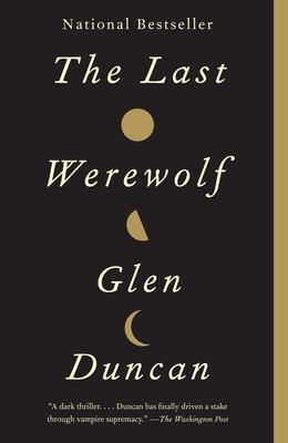 The Last Werewolf - Duncan, Glen