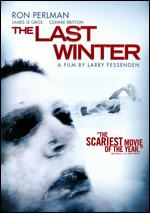 The Last Winter - Larry Fessenden