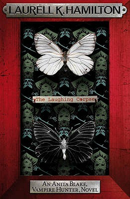 The Laughing Corpse - Hamilton, Laurell K.