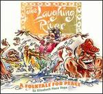 The Laughing River: A Folktale For Peace