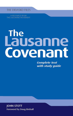 The Lausanne Covenant: Complete Text with Study Guide - Stott, John, Dr.