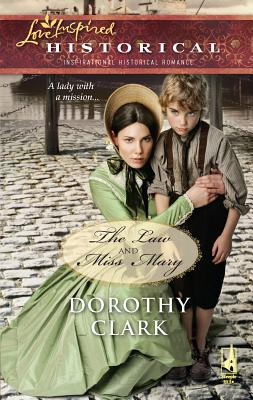 The Law and Miss Mary - Clark, Dorothy