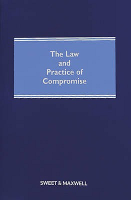 The Law and Practice of Compromise - Foskett, David, QC