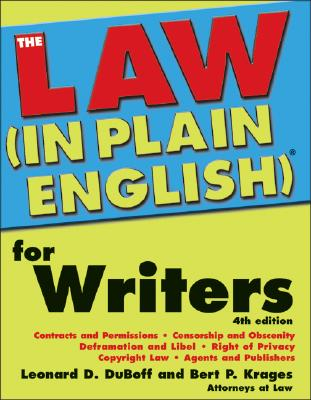 The Law (in Plain English)(R) for Writers - DuBoff, Leonard D