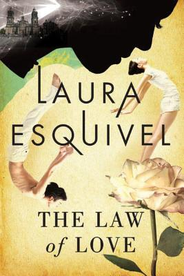 The Law of Love - Esquivel, Laura, and Peden, Margaret Sayers, Prof. (Translated by)