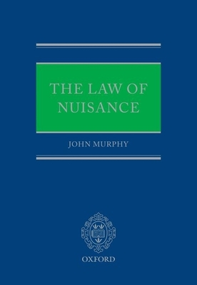 The Law of Nuisance - Murphy, John