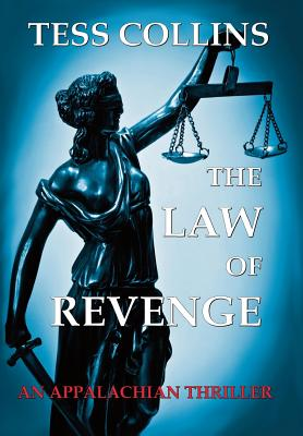 The Law of Revenge - Collins, Tess, PH.D.