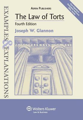 The Law of Torts - Glannon, Joseph W
