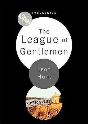 The League of Gentlemen - Hunt, Leon, Professor