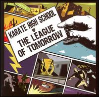 The League of Tomorrow - Karate High School