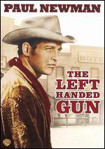The Left-Handed Gun - Arthur Penn