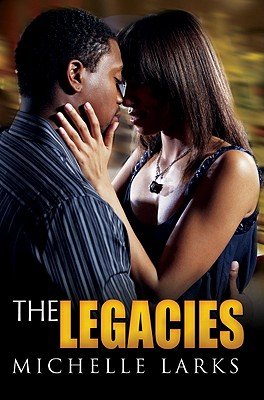 The Legacies - Larks, Michelle