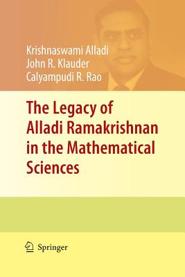 The Legacy of Alladi Ramakrishnan in the Mathematical Sciences - Alladi, Krishnaswami (Editor)