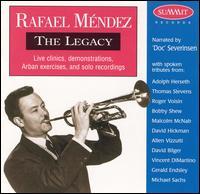 The Legacy - Rafael Méndez