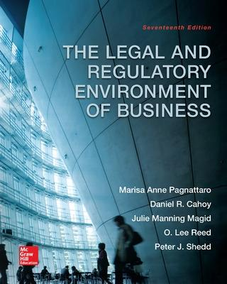The Legal and Regulatory Environment of Business - Reed, O. Lee, and Pagnattaro, Marisa Anne, and Magid, Julie Manning