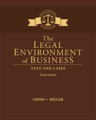 The Legal Environment of Business: Text and Cases - Cross, Frank B