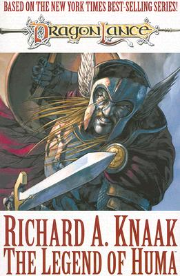 The Legend of Huma - Knaak, Richard A, and Augustyn, Brian (Adapted by), and Jordan, Sean (Adapted by), and Whitman, Trampas (Adapted by)