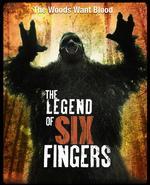 The Legend of Six Fingers - Sam Qualiana
