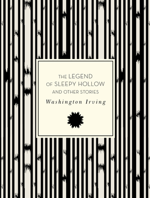 The Legend of Sleepy Hollow and Other Stories - Irving, Washington, and Madsen, Krista (Introduction by)
