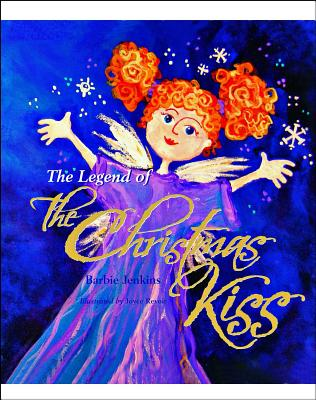 The Legend of the Christmas Kiss - Jenkins, Barbie