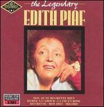 The Legendary Edith Piaf