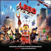 The Lego Movie [Original Motion Picture Soundtrack] - Original Motion Picture Soundtrack