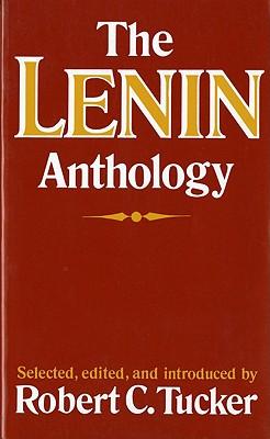 The Lenin Anthology - Tucker, Robert C (Editor)