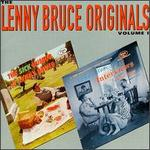The Lenny Bruce Originals, Vol. 1
