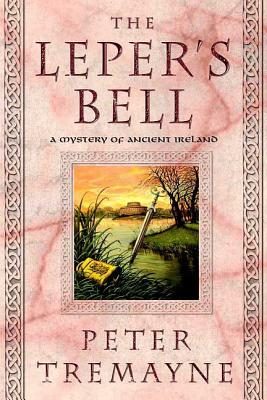 The Leper's Bell - Tremayne, Peter