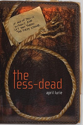The Less-Dead - Lurie, April
