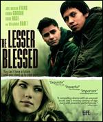 The Lesser Blessed [Blu-ray] - Anita Doron